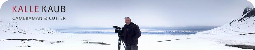 Kalle Kaub - Cameraman & Cutter